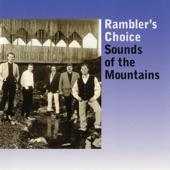 Rambler's Choice - When the Mountain Dew Starts Falling