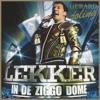 Icon Lekker in de Ziggodome (Live)