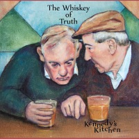Whiskey of Truth by Kennedy's Kitchen on Apple Music