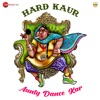 Aunty Dance Kar Single