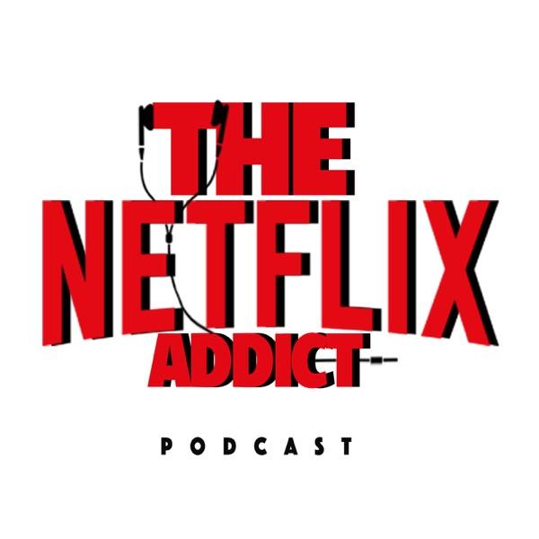 THE NETFLIX ADDICT