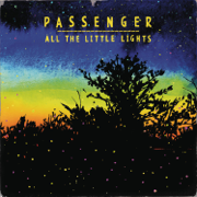 All the Little Lights (Limited Edition) - Passenger