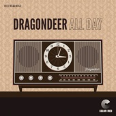 Dragondeer - All Day (Colorado Sound Studios)