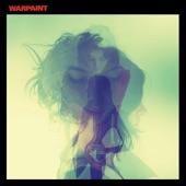 warpaint - Love Is to Die
