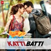 Katti Batti Original Motion Picture Soundtrack EP