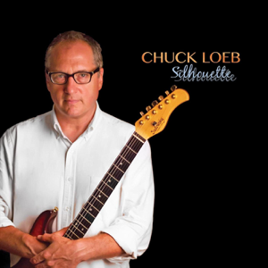 Chuck Loeb - Silhouette