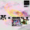 X-Coast - Narcotic Influence