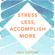 Emily Fletcher - Stress Less, Accomplish More