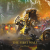Gav Thorpe - The First Wall: The Horus Heresy: Siege of Terra Book 3 (Unabridged)  artwork