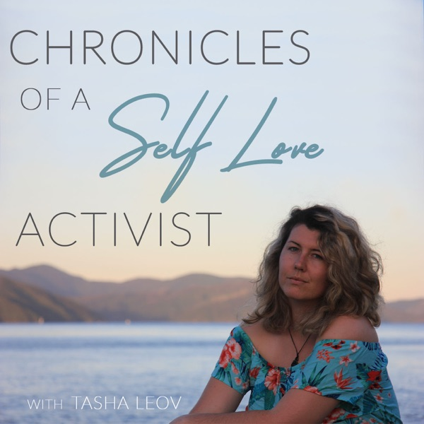 Chronicles of a Self Love Activist