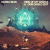 Keanu Silva - King Of My Castle