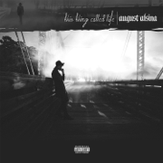This Thing Called Life - August Alsina