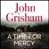 John Grisham - A Time for Mercy