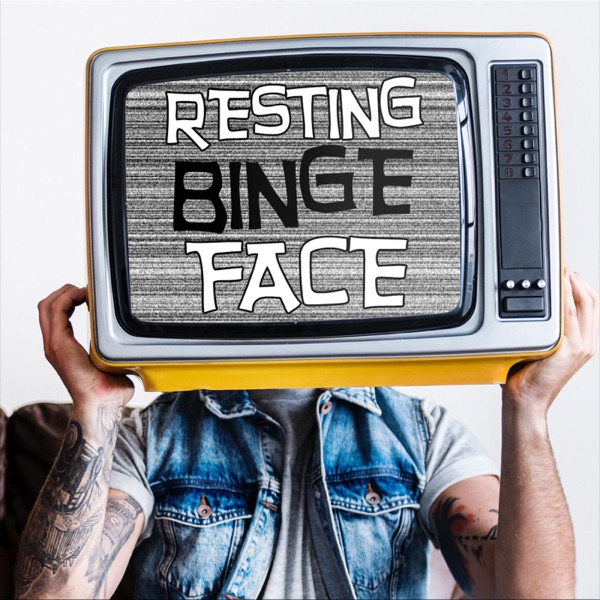 Resting Binge Face