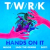 Hands on It feat Migos Sage the Gemini Sayyi Single