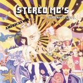 Stereo MC's - Smokin' With the Motherman