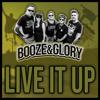 Booze & Glory - Live It Up portada