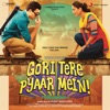 Gori Tere Pyaar Mein Original Motion Picture Soundtrack