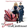 My Super Ex-Girlfriend (Original Motion Picture Soundtrack)