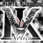 Download Notice - North Kingdom Mp3 free