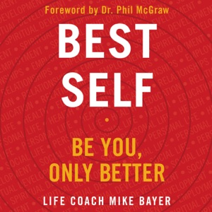 Best Self - Mike Bayer audiobook, mp3