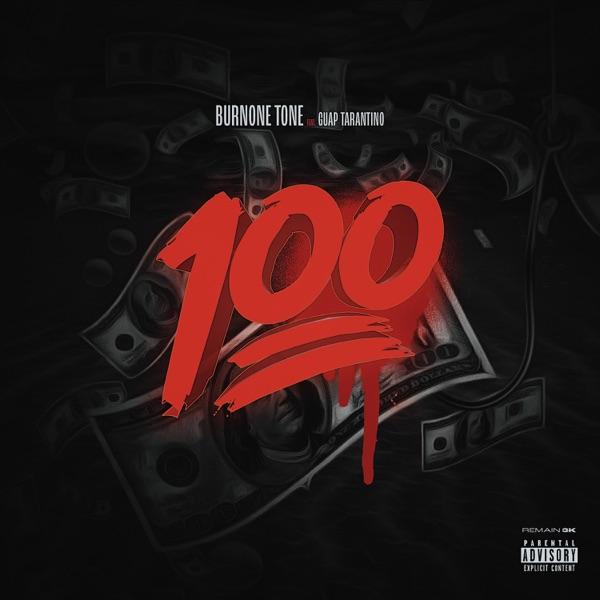 100 (feat. Guap Tarantino) - Single
