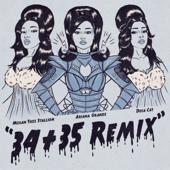 34+35 Remix [feat. Doja Cat & Megan Thee Stallion] Ariana Grande - Ariana Grande