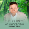 The Journey of Awakening - Eckhart Tolle