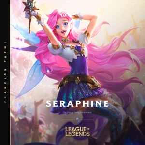 League of Legends - Seraphine, The Starry - Eyed Songstress feat. Jasmine Clarke