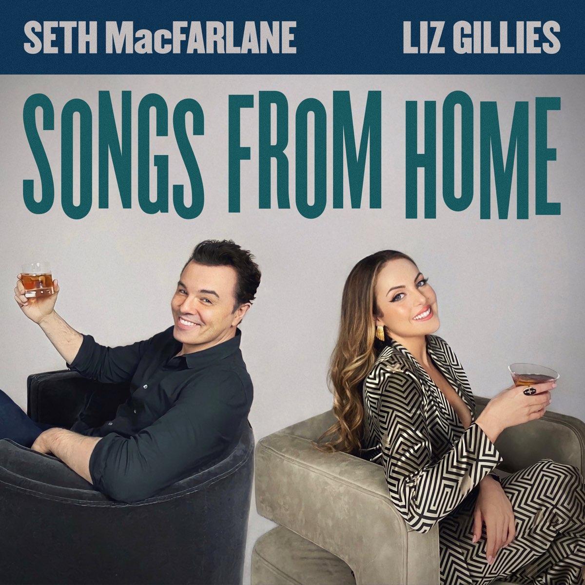 "Liz Gillies and Seth MacFarlane Songs From Home"" von Seth ..."