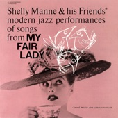 Shelly Manne & His Friends - Get Me To The Church On Time