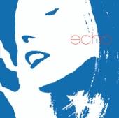 Echo - Everytime We Say Goodbye