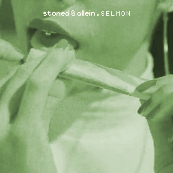 Stoned & allein - Single