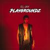 EL-JAY - Playgroundz  artwork