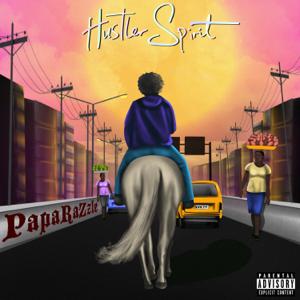 PapaRaZzle - Hustler Spirit
