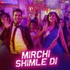 Mirchi Shimle Di feat Meet Bros Khushboo Grewal Sanjay Mishra Single