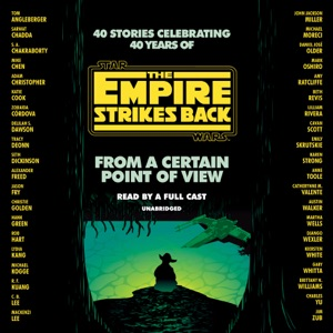 From a Certain Point of View: The Empire Strikes Back (Star Wars) (Unabridged)
