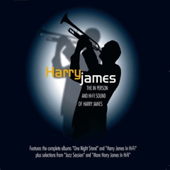 The in Person & Hi-Fi Sounds of Harry James (Remastered)