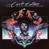 Steve Miller Band - Heart Like A Wheel