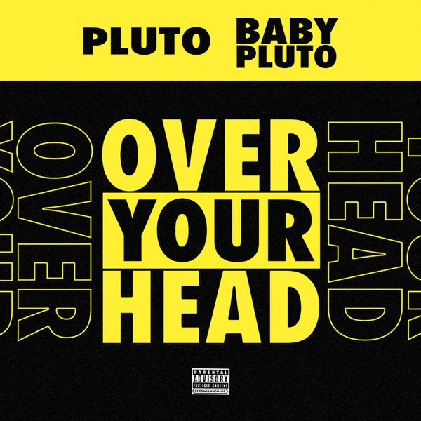 Future & Lil Uzi Vert – Over Your Head – Single (iTunes Plus M4A)