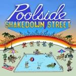 Poolside & Omar Velasco - Shakedown Street
