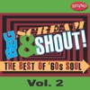 Beg, Scream & Shout!: The Best of '60s Soul, Vol. 2