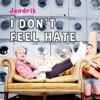 Jendrik - I Don't Feel Hate artwork