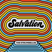 The Strumbellas - Salvation