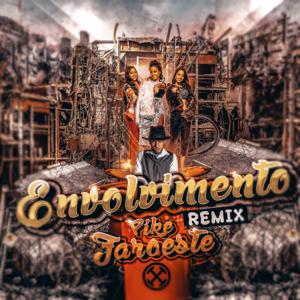 MC Loma e As Gêmeas Lacração & DJ Victor Falcao - Envolvimento (Pike Faroeste Remix)