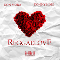 Reggaelove - Don Mora & Donny King