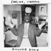 Gorgeous Bully - Misery Loves Company