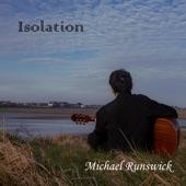 Michael Runswick - Isolation
