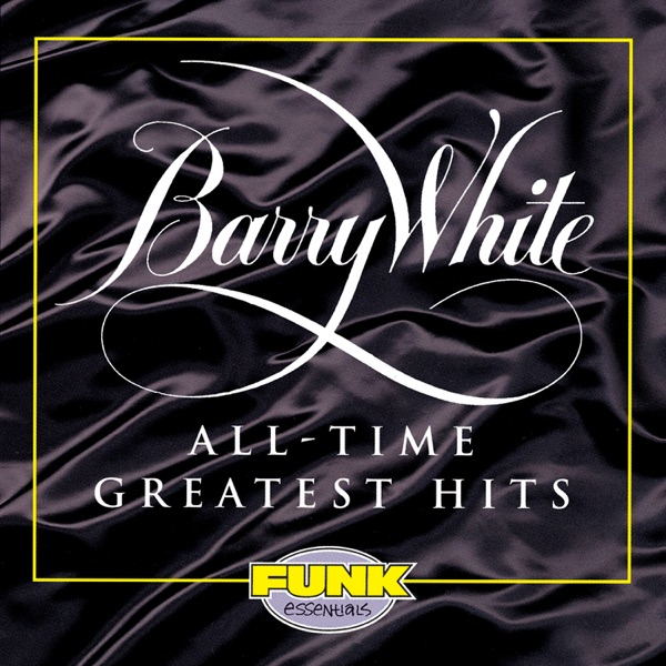 Barry White mit You're the First, The Last, My Everything