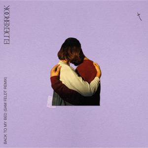 Elderbrook - Back to My Bed (Sam Feldt Remix)